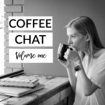 Coffee Chat Vol. 1