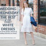 Wedding Wednesday: Best White Dresses
